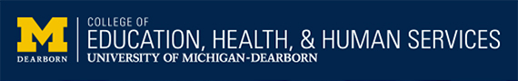 University of Michigan - Dearborn College of Education, Health, & Human Services